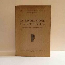 La Rivoluzione Fascista 1919-1922