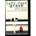 Left in the foot grave