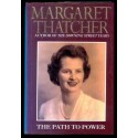 Thatcher Margaret the path to power
